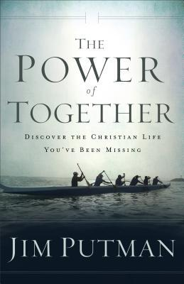 Power of Together by Jim Putman