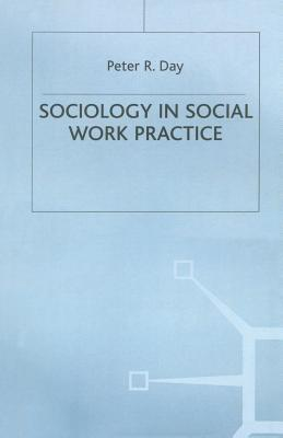 Sociology in Social Work Practice