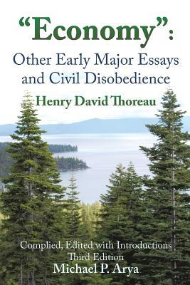Economy: Other Early Major Essays and Civil Disobedience - 3rd edition