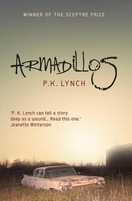 Armadillos by P.K. Lynch