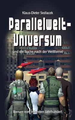 Parallelwelt-Universum by Klaus-Dieter Sedlacek