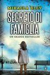 Segreto di famiglia by Mikaela Bley