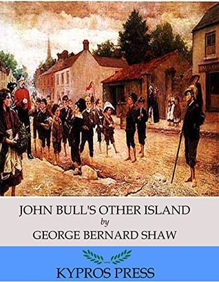 Ebook John Bull's Other Island by George Bernard Shaw TXT!