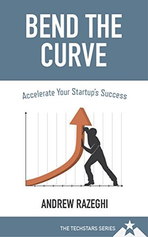 Bend the Curve: Accelerating Your Startup's Success