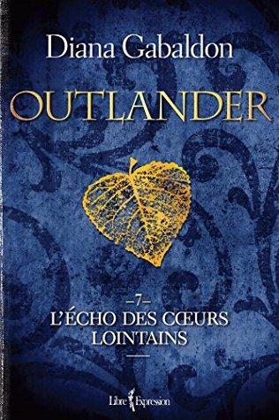 L'écho des coeurs lointains (Outlander #7)