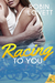 Racing To You by Robin Lovett