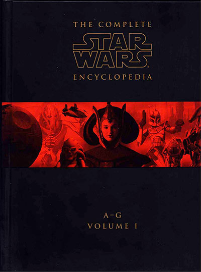 The Complete Star Wars Encyclopedia, Vol. I: A-G