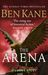 The Arena by Ben Kane