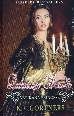 Lukrēcija Bordža: Vatikāna princese