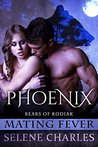 Phoenix (Bears of Kodiak, #3)