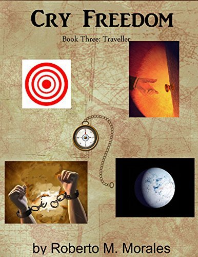 Cry Freedom: Book Three: Traveller