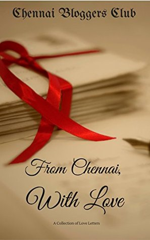 From Chennai, With Love: A Collection of Love Letters