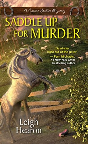 Saddle Up For Murder (A Carson Stables Mystery #2)