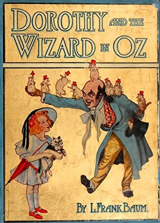 Dorothy and the Wizard in Oz (Illustrated) (Classic Books for Children Book 71)