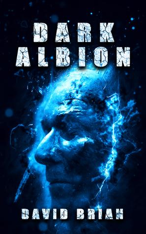 Dark Albion by David Brian