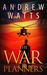 The War Planners by Andrew  Watts