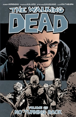 The Walking Dead, Vol. 25: No Turning Back