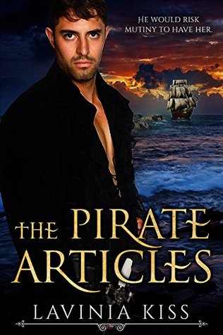 The Pirate Articles by Lavinia Kiss