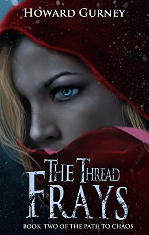 The Thread Frays(Path to Chaos 2)