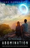 Abomination (The Pathfinders, #1)