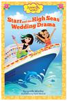Starr and the High Seas Wedding Drama (Flower Girl World, #3)