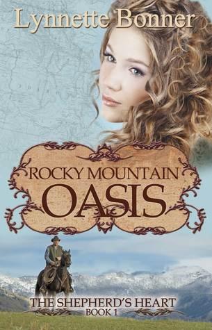 Rocky Mountain Oasis (The Shepherd's Heart, #1)