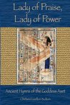 Lady of Praise, Lady of Power: Ancient Hymns of the Goddess Aset