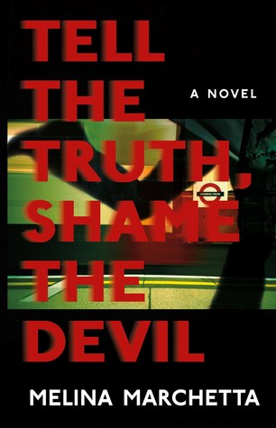 Tell the Truth Shame the Devil book cover