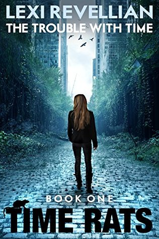 Sci-fi review: 'The Trouble With Time' by Lexi Revellian