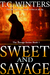 Sweet and Savage by T.C.Winters