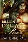 Billion Dollar Bear by Catherine Vale