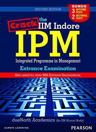 Crack the IIM Indore IPM Entrance Examination