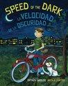 Speed of the Dark: Spanish & English Dual Text