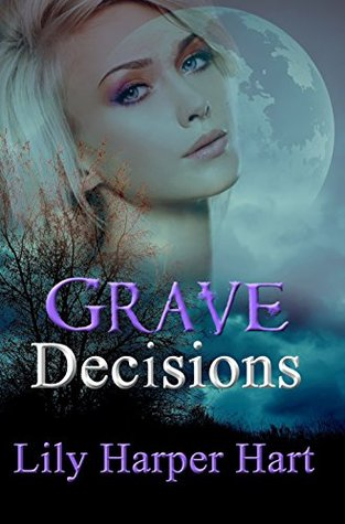 Grave Decisions (A Maddie Graves Mystery #7)