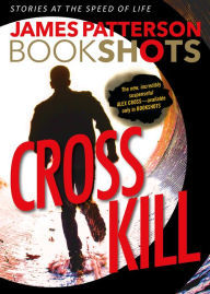 Cross Kill (Alex Cross #24.4)
