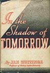 In the Shadow of Tomorrow