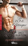 La Zone d'Attaque by Jaci Burton