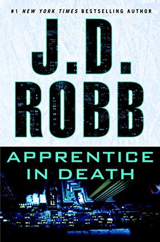 Apprentice in Death by J.D. Robb