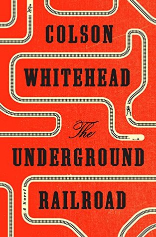 Goodreads | The Underground Railroad