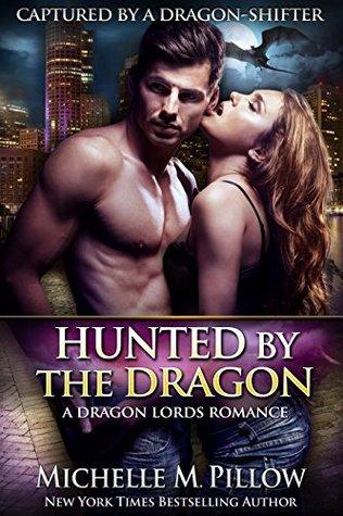 Resultado de imagem para Michelle M Pillow - Hunted by the Dragon