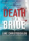 Death Of A Bride (Greek Island Mysteries #3)