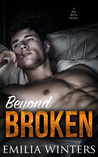 Beyond Broken by Emilia Winters