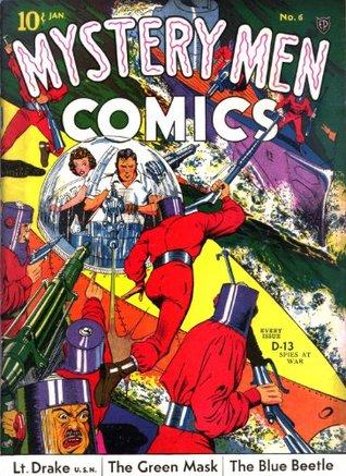 Mystery Men Comics #6 (Illustrated)