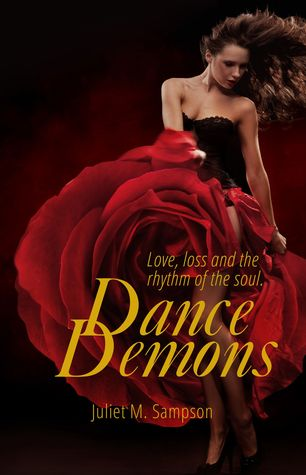 Dance Demons by Juliet M. Sampson