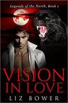 Vision in Love (Legends of the North #1)