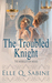 The Troubled Knight (The Mi...