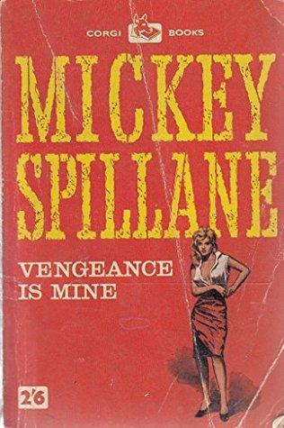 Vengeance is mine (Corgi books - no.780)
