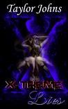 X~Treme Lies (X~Treme Lies, #2)