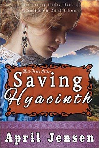 Saving Hyacinth (Overcoming Brides #1)