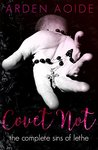 Covet Not by Arden Aoide